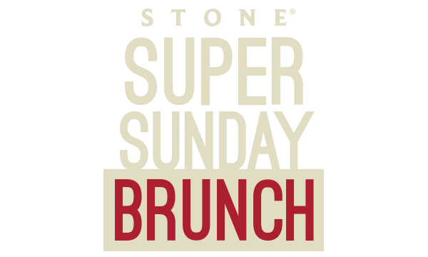 Stone Super Sunday Brunch