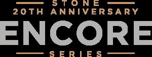 Stone 20th Anniversary Encore Series