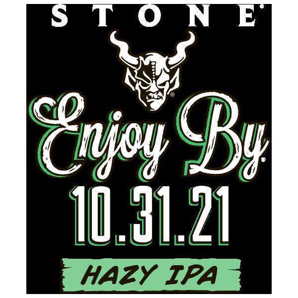 Stone Enjoy By 10.31.21 Hazy IPA