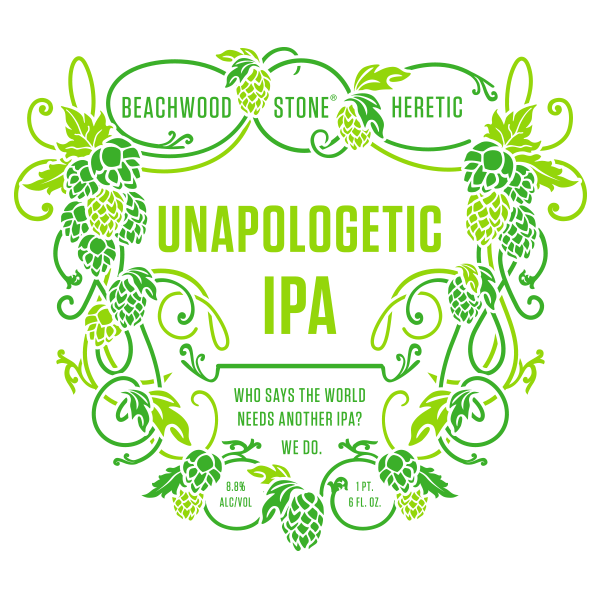 Beachwood / Heretic / Stone Unapologetic IPA