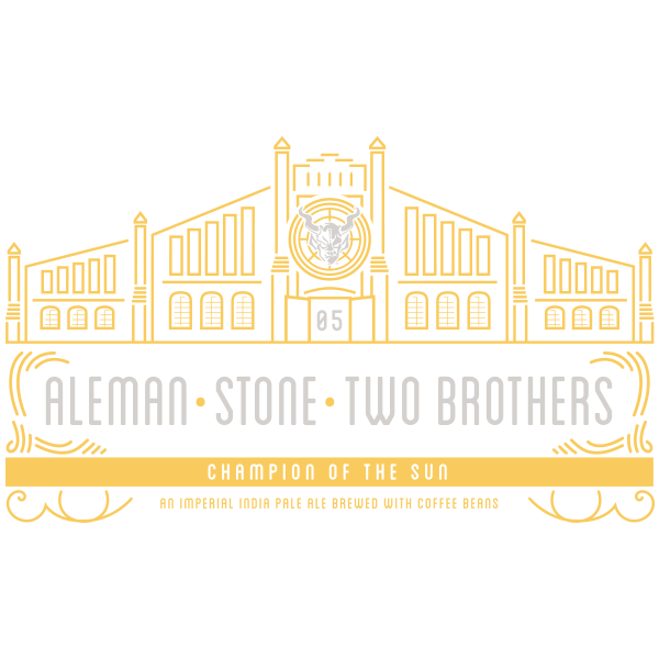 "Aleman / Two Brothers / Stone ""Champion of the Sun"""