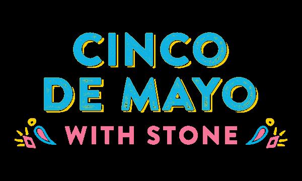 Cinco De Mayo with Stone