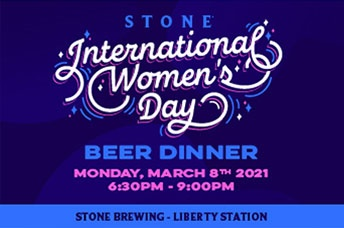 Stone International Women's Day Beer Dinner, monday, march 8