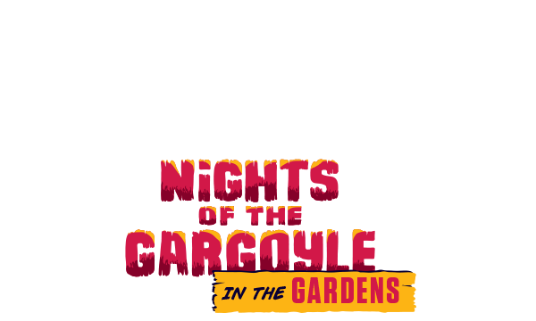 Nights of the Gargoyle in the Gardens