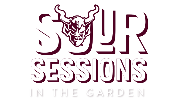 Sour Sessions in the Gardens