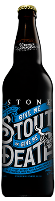 Stone Give Me Stout or Give Me Death bottle
